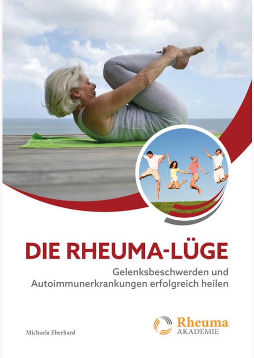 Michaela Eberhard - Die Rheuma-Lüge