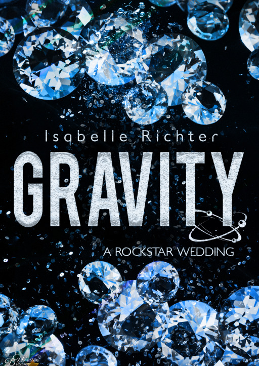Richter, Isabelle - Gravity: A Rockstar Wedding