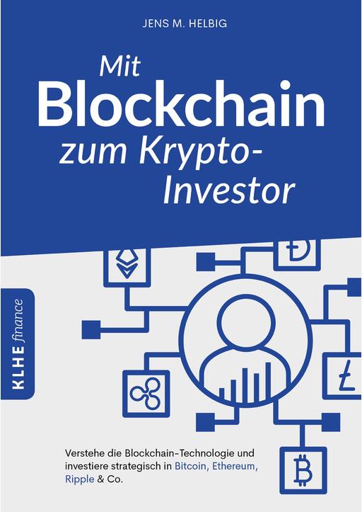 Helbig, Jens - Mit Blockchain zum Krypto-Investor