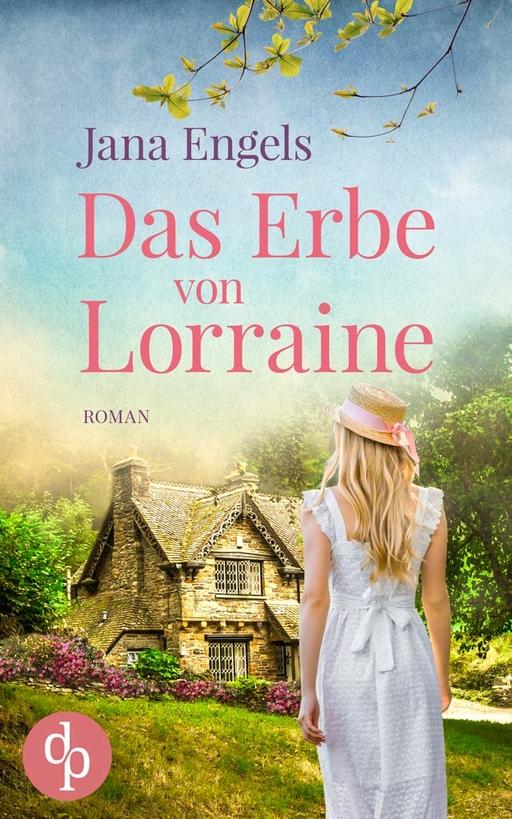 Engels, Jana - Engels, Jana - Das Erbe von Lorraine