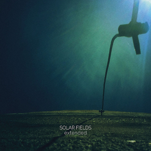 SOLAR FIELDS - Extended