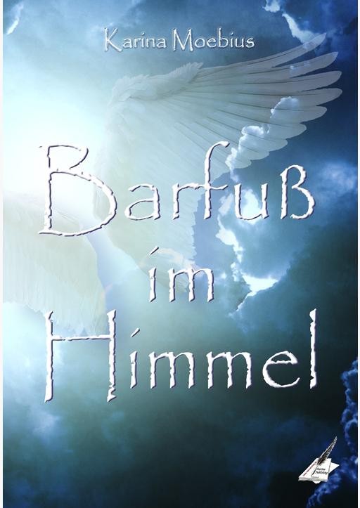 Moebius, Karina - Barfuß im Himmel