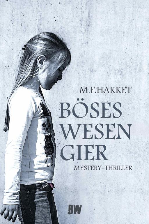 Hakket, M.F: - Hakket, M.F: - Böses Wesen Gier