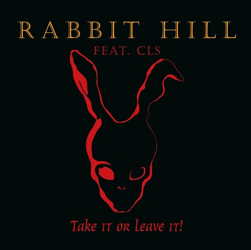 Rabbit Hill feat. Carsten 'Lizard' Schulz - Take it or leave it!