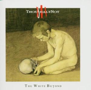 thoushaltnot - the white beyond