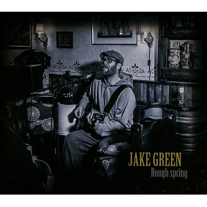 JAKE GREEN - ROUGH SPRING