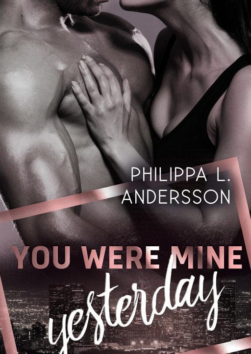 Andersson, Philippa L. - You Were Mine Yesterday
