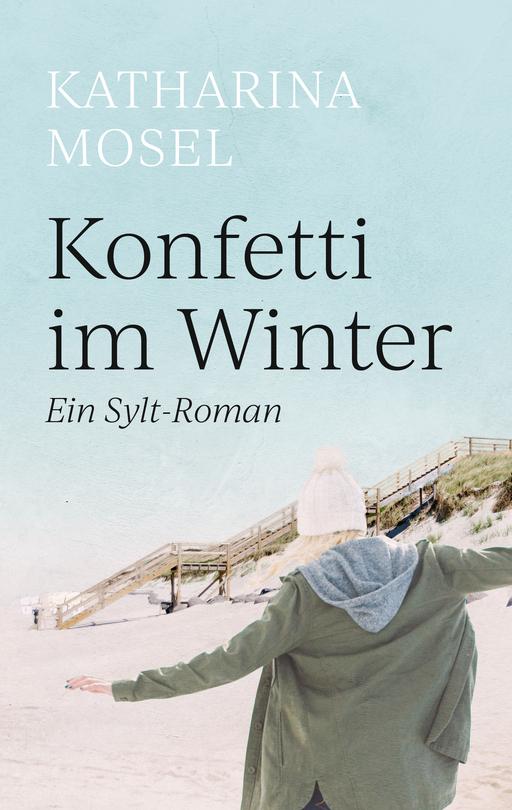 Mosel, Katharina - Mosel, Katharina - Konfetti im Winter
