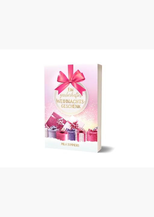 Summers, Mila - Ein zauberhaftes Weihnachtsgeschenk