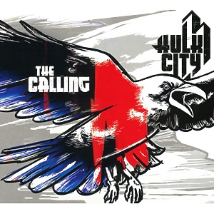 Hulk City - The Calling