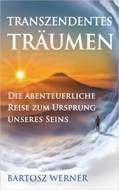 Werner, Bartosz - Werner, Bartosz - Transzendentes Träumen