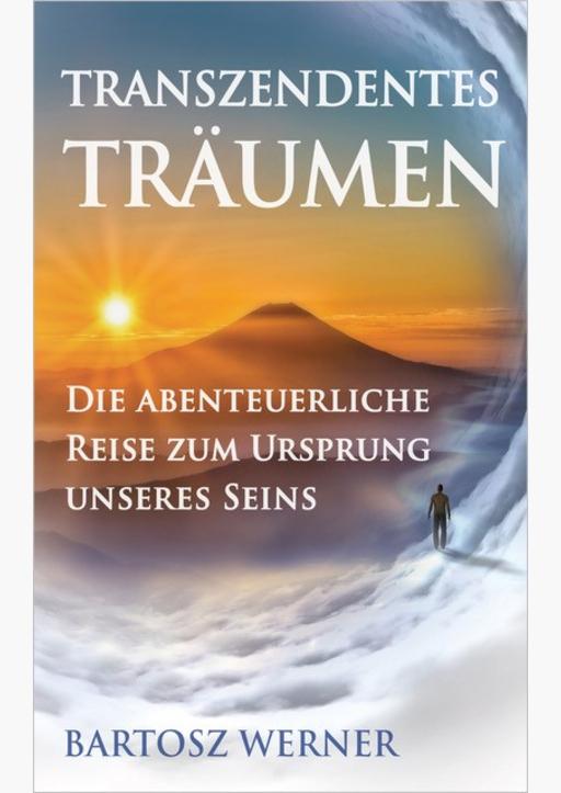 Werner, Bartosz - Transzendentes Träumen