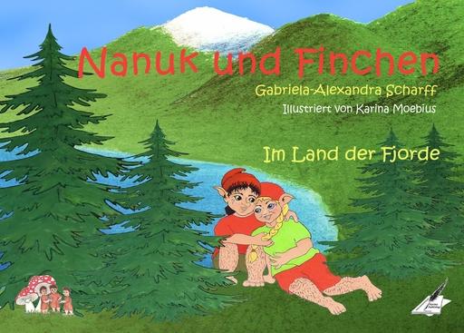 Scharff, Gabriela-Alexandra - Scharff, Gabriela-Alexandra - Nanuk und Finchen