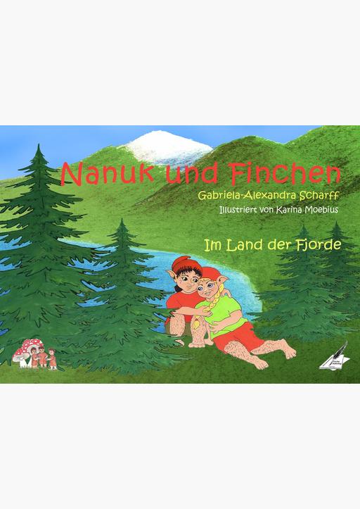 Scharff, Gabriela-Alexandra - Nanuk und Finchen