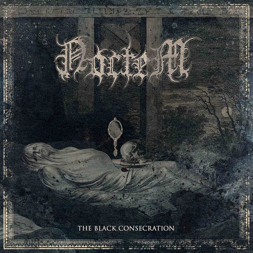 Noctem - The Black Consecration