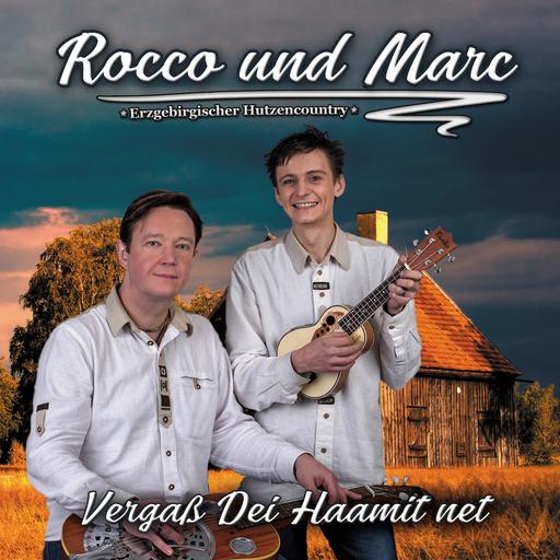 Rocco und Marc - Vergaß Dei Haamit net