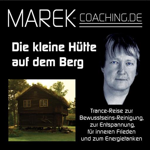 Marek Coaching - Die kleine Hütte auf dem Berg