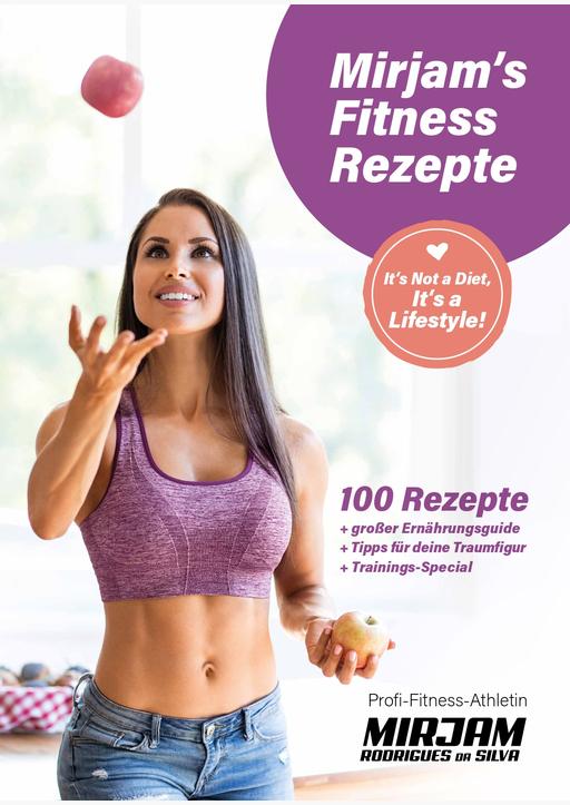 Rodrigues da Silva, Mirjam - Mirjam's Fitness Rezepte