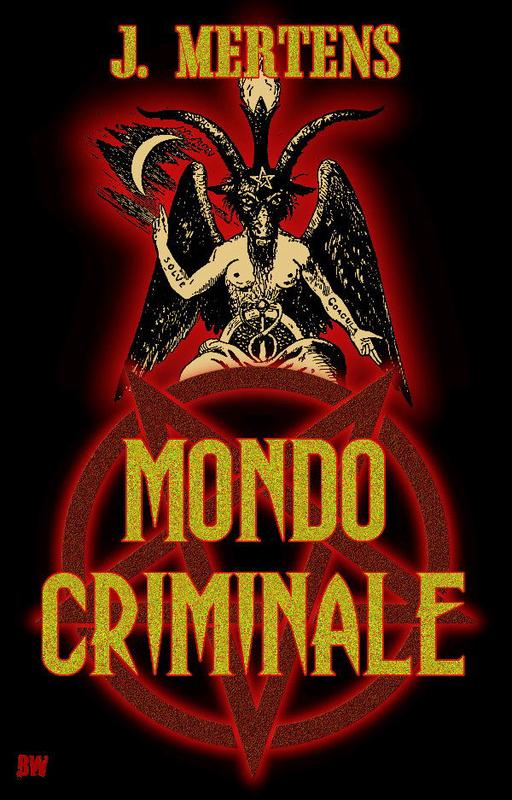 Mertens, J. - Mertens, J. - Mondo Criminale