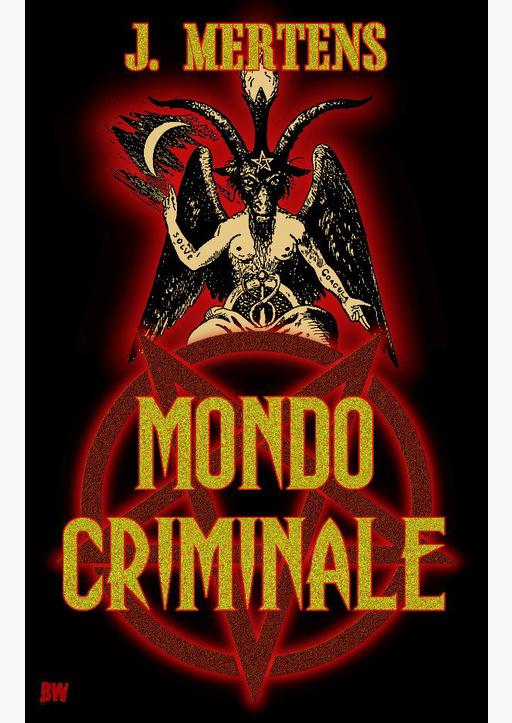 Mertens, J. - Mondo Criminale
