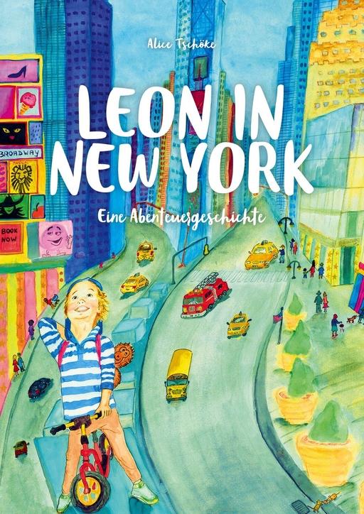 Tschöke, Alice - Tschöke, Alice - Leon in New York