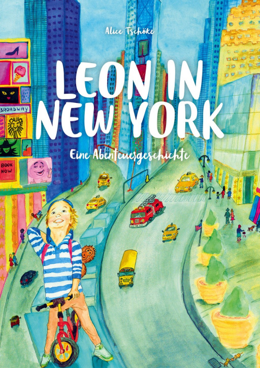 Tschöke, Alice - Leon in New York