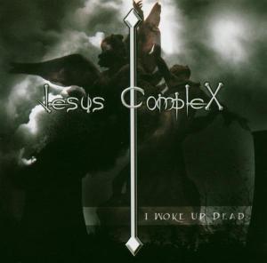 jesus complex - i woke up dead