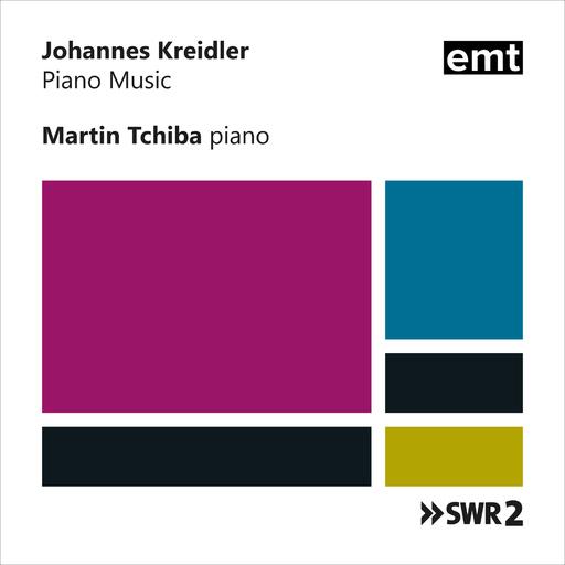 Johannes Kreidler - Piano Music. Martin Tchiba, piano