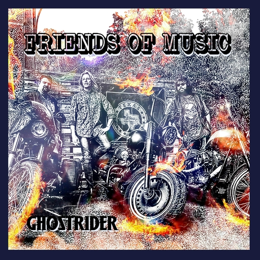 Friends of Music - Friends of Music - Ghostrider