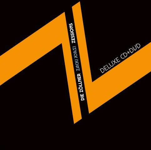 DIE ZÖLLNER - ZACK! ZACK! ZESSIONS DELUXE (DVD+CD