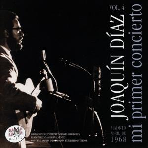 Joaquín Díaz - Mi primer concierto, Vol.4