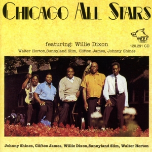 Shakey Horton,  Johnny Shines, Sunnyland Slim - Chicago All Stars featuring Willie Dixon