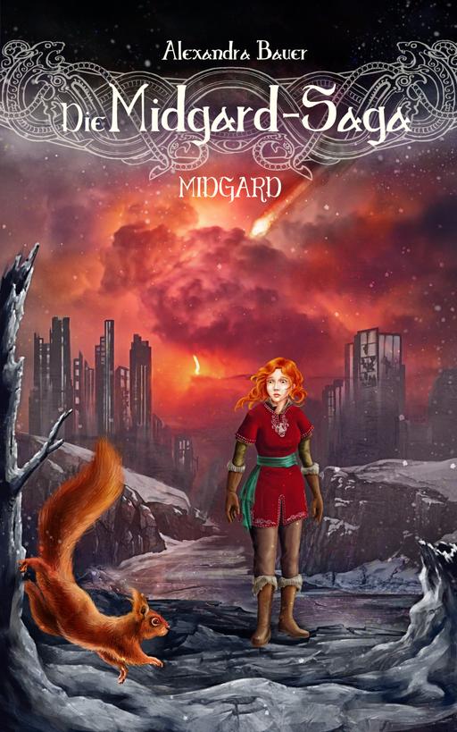 Alexandra Bauer - Alexandra Bauer - Die Midgard-Saga - Midgard