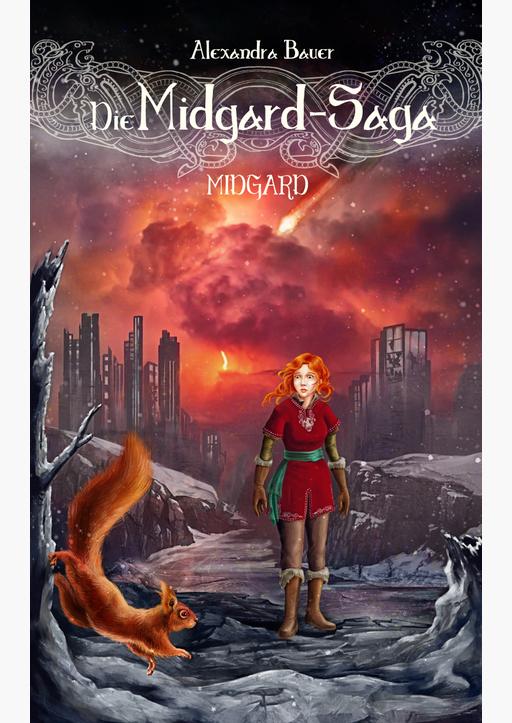 Alexandra Bauer - Die Midgard-Saga - Midgard