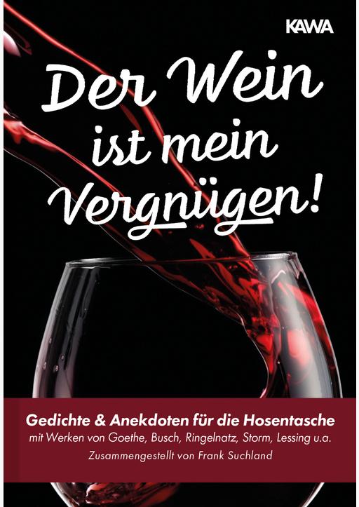 Goethe, Johann Wolfgang / Busch, Wilhelm / Ringeln - Der Wein ist mein Vergnügen!