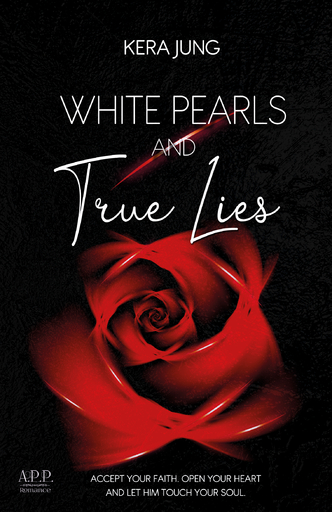 Jung, Kera - Jung, Kera - White Pearls and true Lies