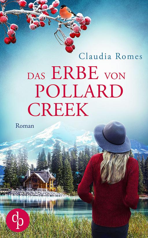 Romes, Claudia - Romes, Claudia - Das Erbe von Pollard Creek