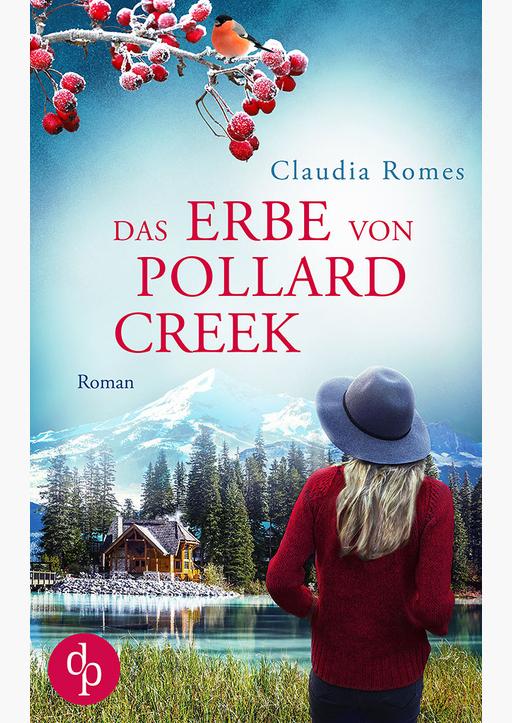 Romes, Claudia - Das Erbe von Pollard Creek