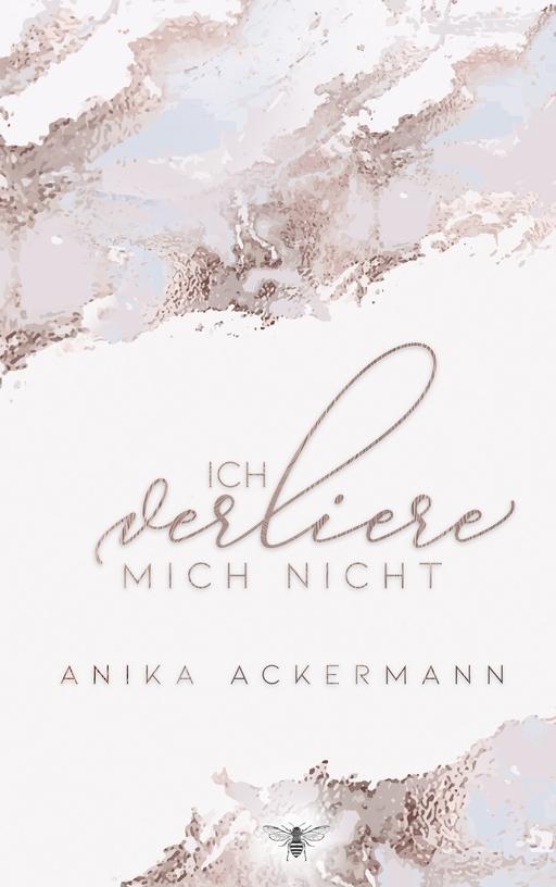 Ackermann, Anika - Ackermann, Anika - Ich verliere mich nicht