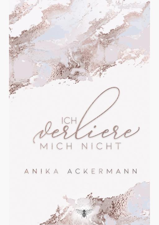 Ackermann, Anika - Ich verliere mich nicht