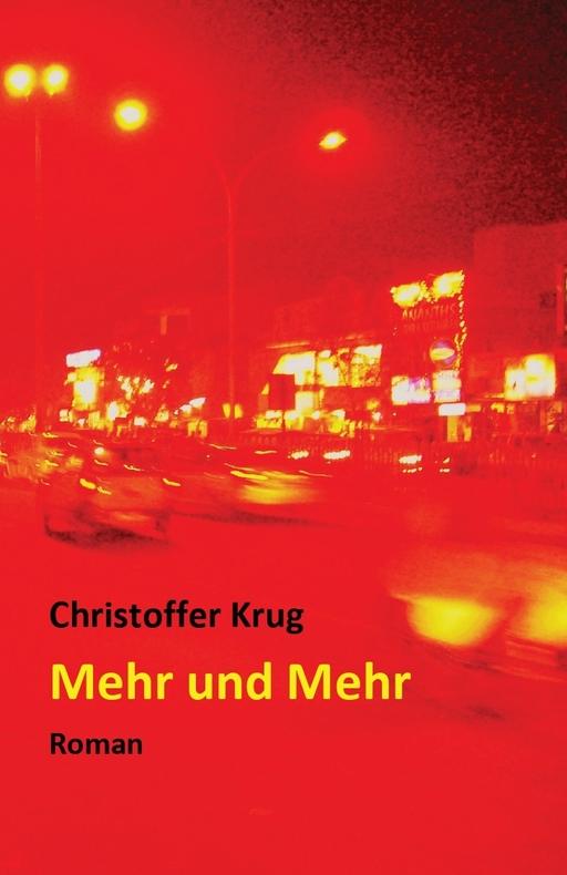 Krug, Christoffer - Krug, Christoffer - Mehr und Mehr