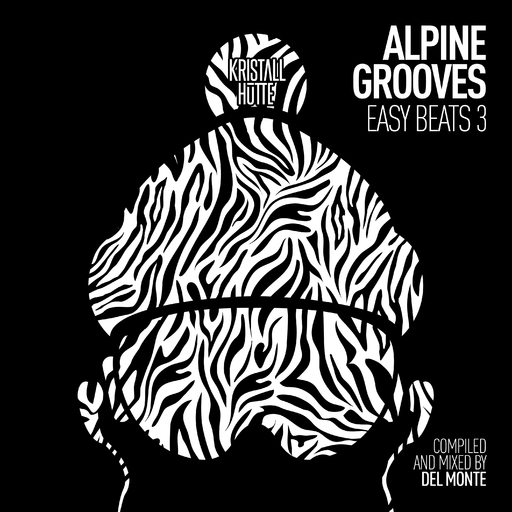 Various Artists - Alpine Grooves Easy Beats 3 (Kristallhütte)