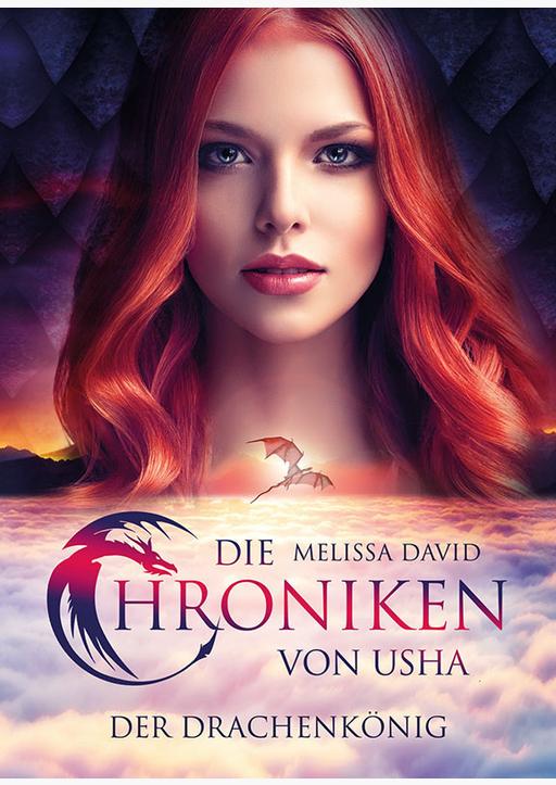 David, Melissa - Die Chroniken von Usha - Der Drachenkönig