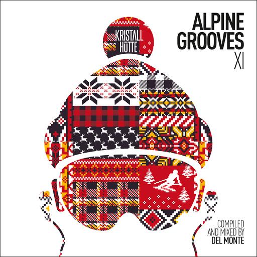 Various Artists - Various Artists - Alpine Grooves Vol. 11 (Kristallhütte)