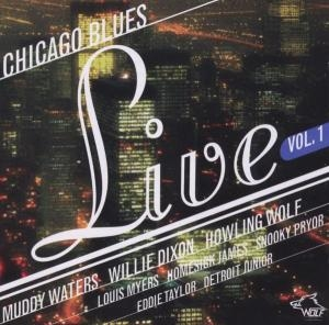 Muddy Dixon, Willie Waters, Homesick James, Detroi - Muddy Dixon, Willie Waters, Homesick James, Detroi - Chicago Blues Live Vol. 1