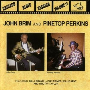 Pinetop Perkins and John Brim - Pinetop Perkins and John Brim - Blues Session Vol. 12