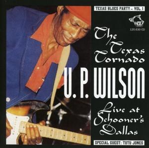 U. P. Wilson, Tutu Jones - Texas Blues Party Vol. 1