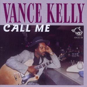 Vance Kelly - Call Me