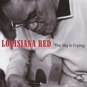 Louisiana Red - The Sky is Crying