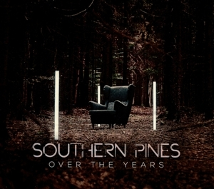 Southern Pines - Southern Pines - Over the Years